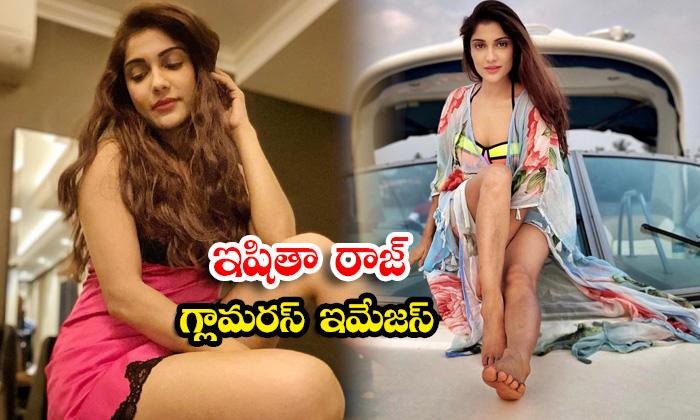Glamorous actress Ishita Raj cute candid clicks-ఇషితా రాజ్ గ్లామరస్ ఇమేజస్