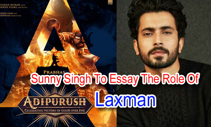TeluguStop.com - Sunny Singh To Essay The Role Of Laxman In 'adipurush'