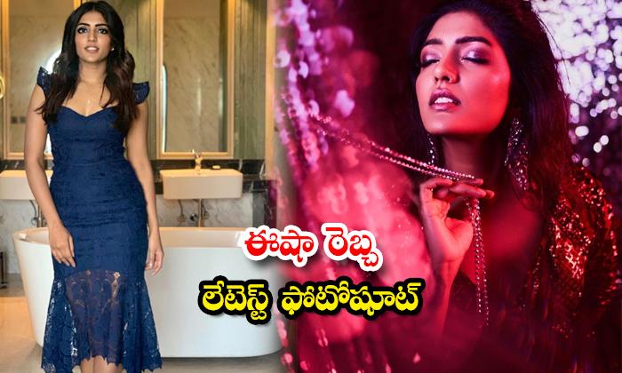 Telugu Beautiful Actress Eesha Rebba trendy pictures-ఈషా రెబ్బ లేటెస్ట్ ఫోటోషూట్
