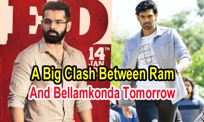 TeluguStop.com - A Big Clash Between Ram And Bellamkonda Tomorrow